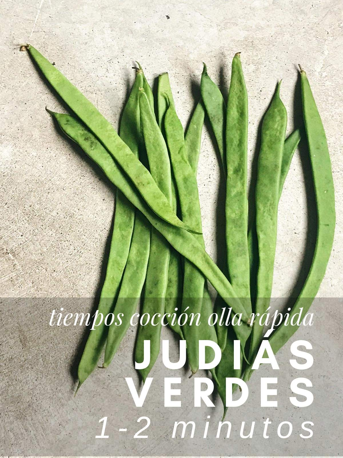 ¿Cuanto tardan las judias verdes en cocer en olla rápida?