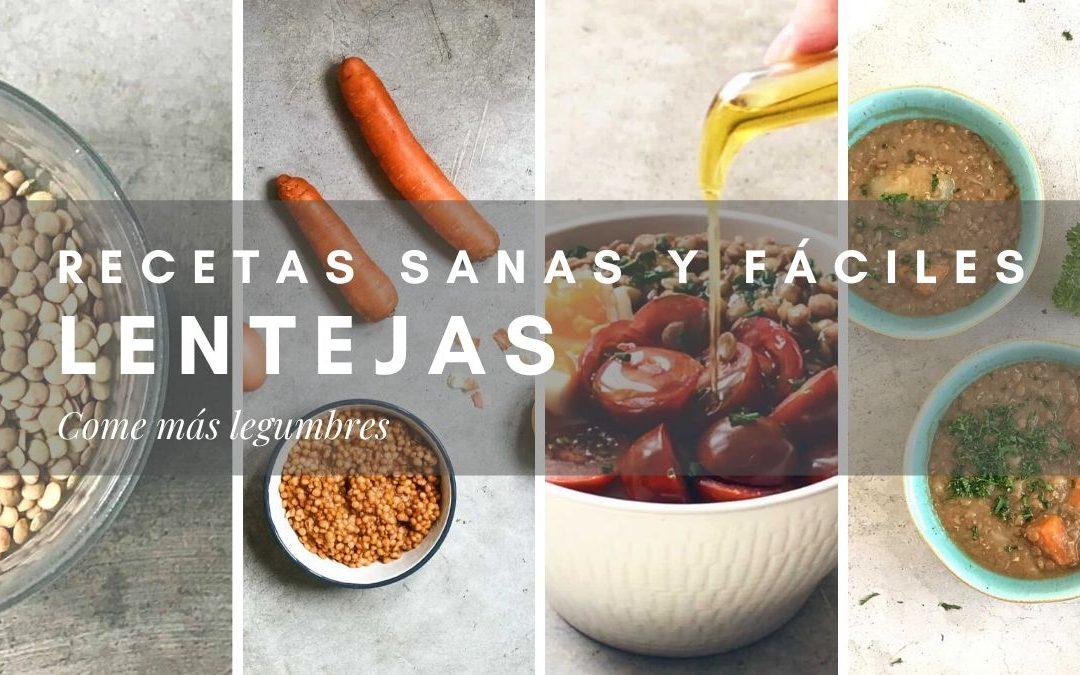 RECETAS SANAS DE LENTEJAS MUY FÁCILES DE PREPARAR. COME MÁS LEGUMBRES